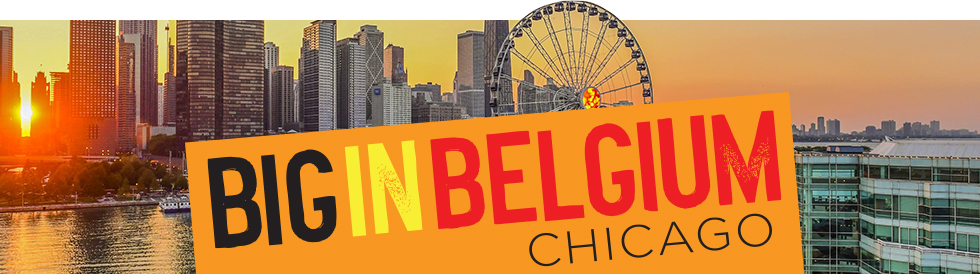 Big in Belgium—Chicago