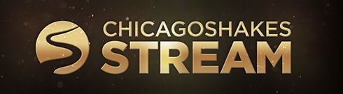 Chicago ShakesSTREAM