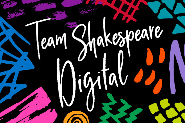 Team Shakespeare Digital